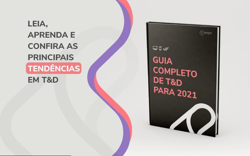 Guia treinamento e desenvolvimento 2021